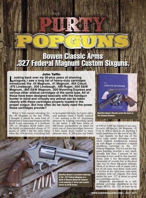 Bowen Classic Arms  327 Federal Magnum Custom Sixguns