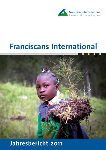 Bilanz 2011 - Franciscans International