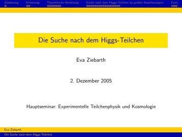 Die Suche nach dem Higgs-Teilchen