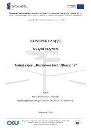 """KONSPEKT ZAJĘĆ Nr 4/RCDZ/2009 Temat zajęć """"Rozmowa kwalifikacyjna"""""""