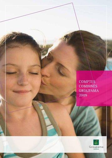 COMPTES COMBINéS Groupama 2009