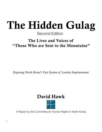 The Hidden Gulag - US Committee for Human Rights in North Korea