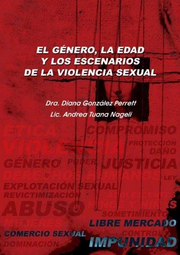 El Género la Edad y los Escenarios de la Violencia Sexual