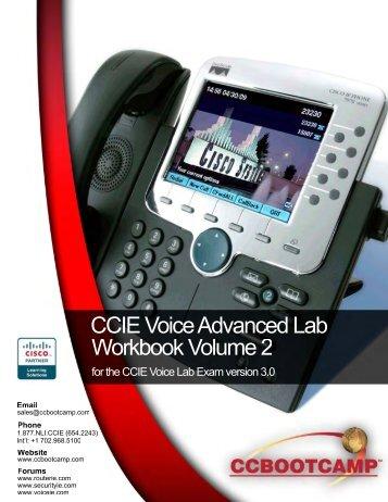 CCBOOTCAMP's CCIE Voice Advanced Lab Workbook Volume 2