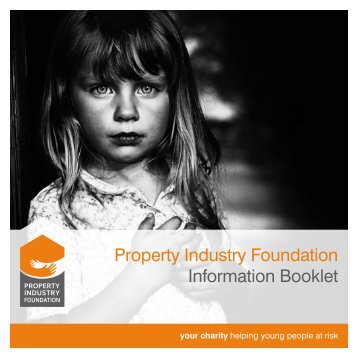 Property Industry Foundation Information Booklet