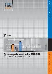 Messewirtschaft 2020 - Zukunftsszenarien - Auma