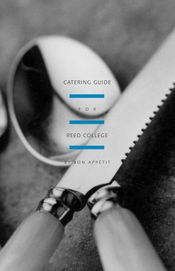CATERING GUIDE REED COLLEGE