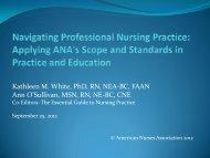 Kathleen M White PhD RN NEA-BC FAAN Ann O'Sullivan MSN RN NE-BC CNE