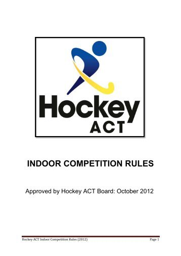 pe indoor hockey rules Indoor hockey rules : g e m s: penalty corners if a defending team breaks certain rules, the other team may be awarded a 'penalty corner' it.