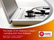 The Death of AV Defense in Depth ? - revisiting Anti-Virus Software