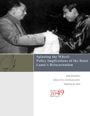 Spinning the Wheel Policy Implications of the Dalai Lama's Reincarnation