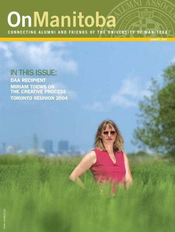 IN THIS ISSUE: - University of Manitoba
