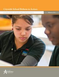 Citywide School Reform in Action: - National Academy Foundation