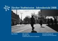 Zürcher Stadtmission Jahresbericht 2008