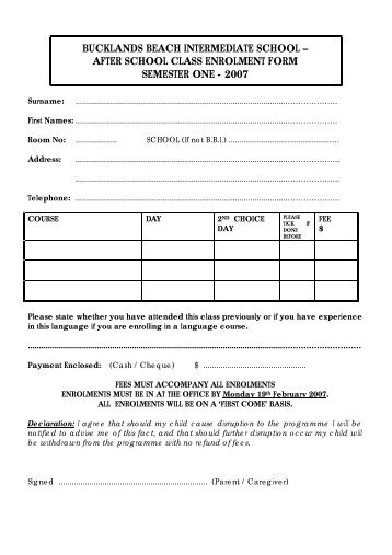after school class enrolment form semester one - 2007 - Bucklands ...