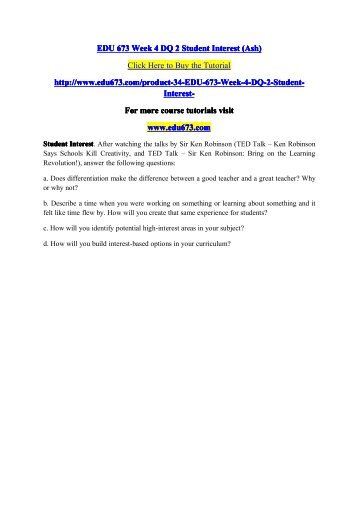EDU 673 Week 4 DQ 2 Student Interest (Ash)