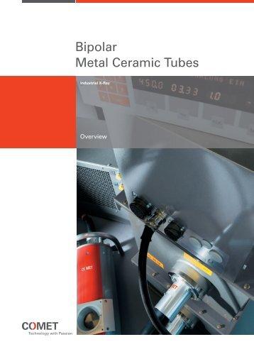 Bipolar Metal Ceramic Tubes
