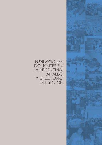 FUNDACIONES DONANTES EN LA ARGENTINA ANÁLISIS Y DIRECTORIO DEL SECTOR
