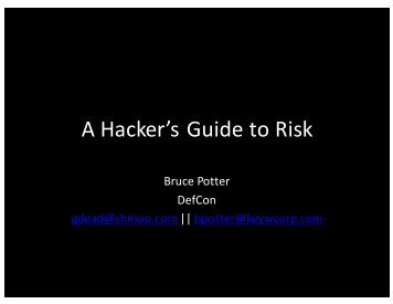 "A""Hacker's""Guide""to""Risk"
