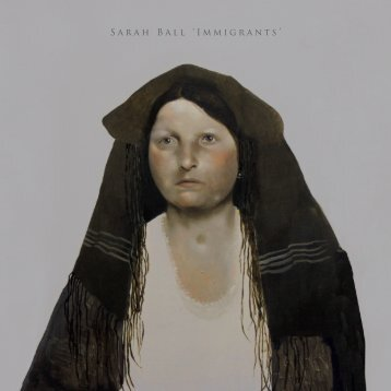 "Sarah Ball ""Immigrants'"