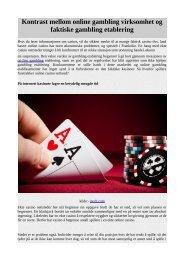 Kontrast mellom online gambling virksomhet og faktiske gambling etablering