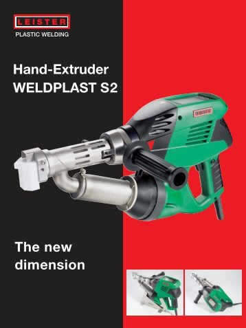 Hand-Extruder WELDPLAST S2 The new dimension