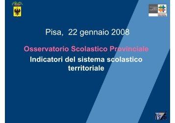 Pisa 22 gennaio 2008