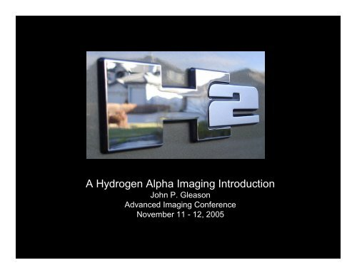 Hydrogen Alpha Imaging – An Introduction