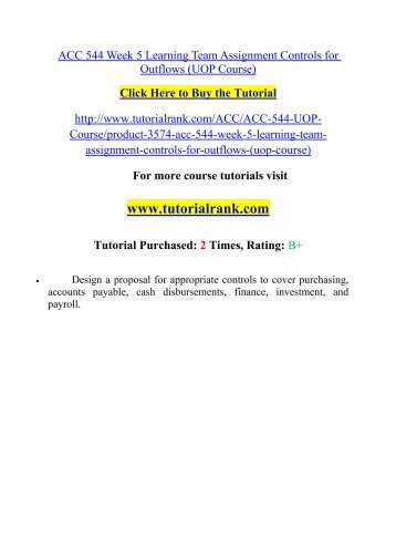 acc 544 week 6 internal controls information technology Description for more course tutorials visit\nwwwuophelpcom\n\nacc 544 week 1 individual assignment recommendation brief for an internal accountant \n \nacc 544 week 2 individual assignment justification for an internal control system\n \nacc 544 week 3 individual assignment checklist for evaluating internal controls\n \nacc 544 week 4 learning team assignment controls for inflows\n \nacc.