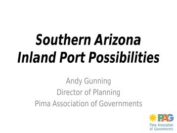 Southern Arizona Inland Port Possibilities