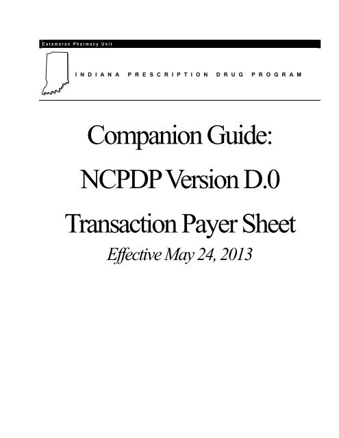 NCPDP Version D 0 Transaction Payer Sheet - indianamedicaid com
