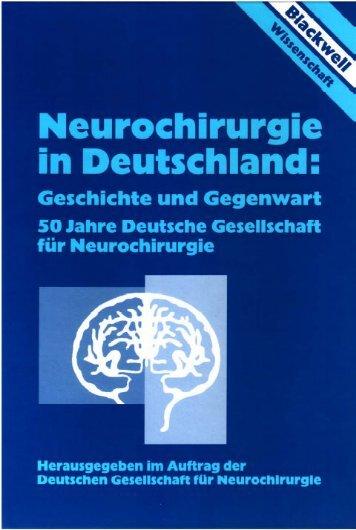 Neurochirurgie in Deutschland von 1932 bis 1945 - Deutsche ...