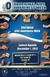 ABORIGINAL AIDS AWARENESS WEEK LAUNCH AGENDA December 1ST 2013