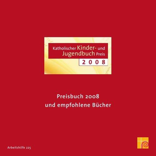 Katholischer Kinder- und Jugendbuchpreis 2008 - Deutsche ...