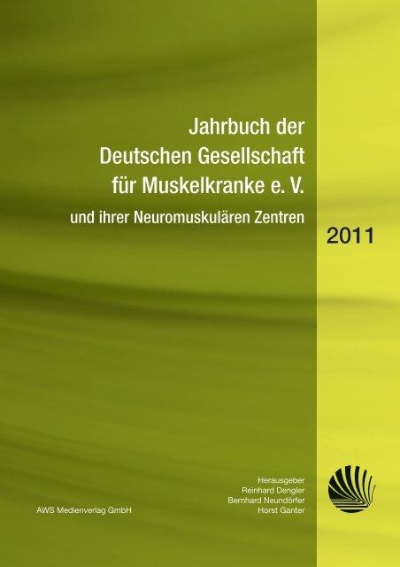 Jahrbuch 2011 - Deutsche Gesellschaft für Muskelkranke (DGM)