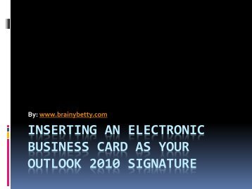 BUSINESS CARD AS YOUR OUTLOOK 2010 SIGNATURE