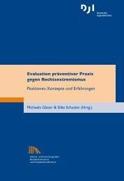 Evaluation präventiver Praxis gegen Rechtsextremismus Positionen ...