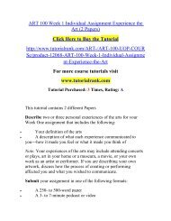 ART 100 Week 1 Individual Assignment Experience the Art (2 Papers)/TutorialRank