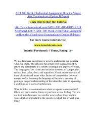 ART 100 Week 2 Individual Assignment How the Visual Arts Communicate (Option B Paper)/TutorialRank