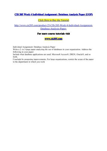 database use paper uop cis319 Information paper (uop course) (old) cis 319 week 2 team assignment database memorandum paper (uop cis 319 course success begins / tutorialrank.