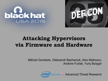 Attacking Hypervisors via Firmware and Hardware