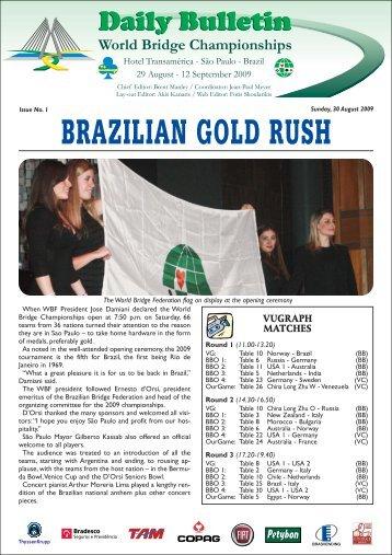 BRAZILIAN GOLD RUSH
