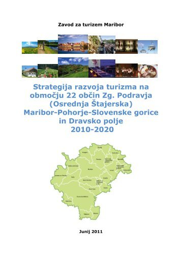 Strategija razvoja turizma na območju 22 občin Zg. Podravja - Duplek