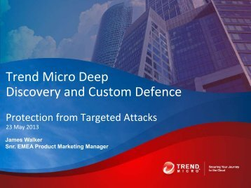 Trend Micro Deep Discovery and Custom Defence