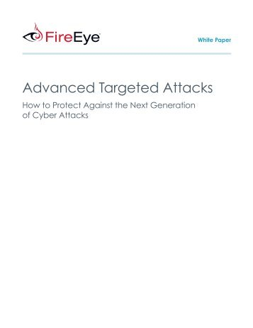 FireEye CISO Guide to Next-Generation Threats - Dubex