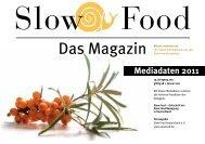 Mediadaten 2011 - Slow Food Deutschland eV