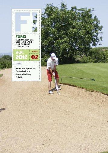 02 FORE! - Golfclub Schloss Liebenstein