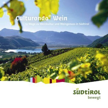 Culturonda® Wein, Booklet (PDF 1,2MB) - Südtirols Süden