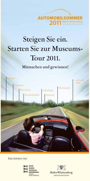 Steigen Sie ein. Starten Sie zur Museums- Tour 2011.