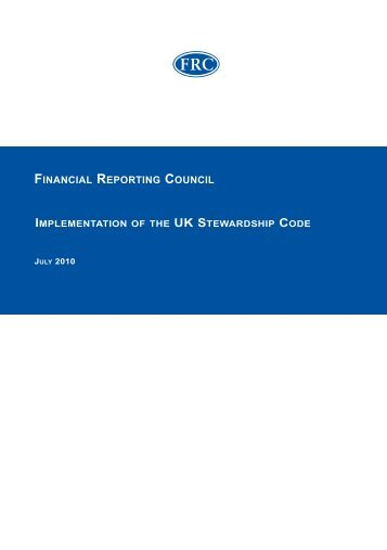 Implementation of the UK Stewardship Code - Financial Reporting ...